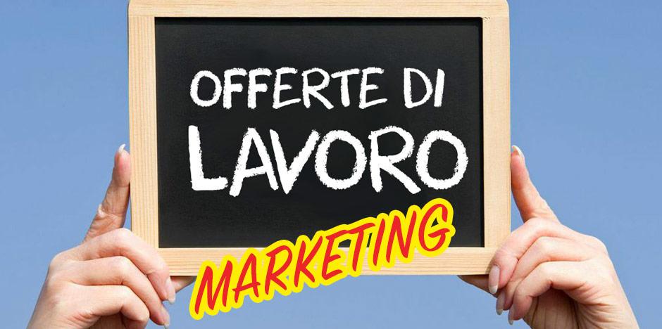 OFFERTE DI LAVORO – Marketing